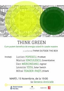 """Marți, 15 noiembrie, de la ora 19, Dan Mărgneanu va povesti experiența sa în cadrul conferinței """"Think Green / Energia Verde în casele noastre"""", organizată de Think Outside the Box în parteneriat cu Asociația SNK, la Seneca AntiCafe, str. arh. Ion Mincu, nr. 1."""